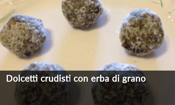 dolcetti-crudisti-con-erba-di-grano