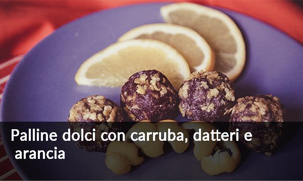 palline-dolci-con-carruba-datteri-e-arancia