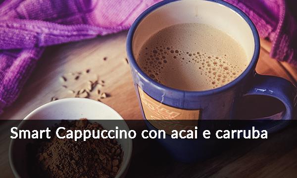 smart-cappuccino-con-acai-e-carruba