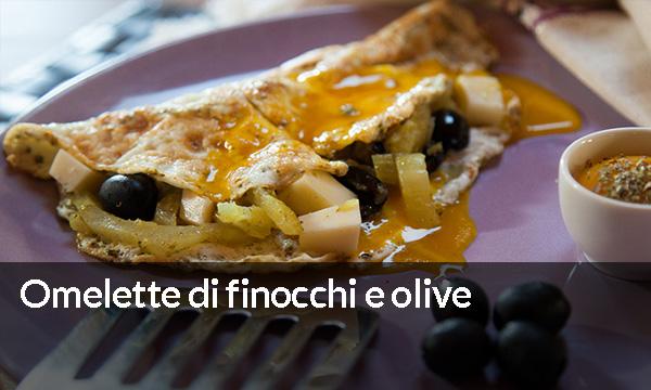 Omelette di finocchi e olive